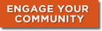 Engage your Community button
